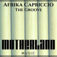 Afrika Capriccio - The Groove (Original Mix)
