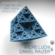 Andre Luchi, Daniel Raizer - Don\'t U Know (Original Mix)