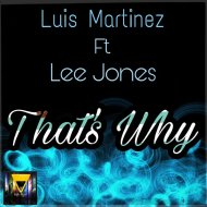 Luis Martinez feat. Lee Jones - That\'s Why (Instrumental)  (Original Mix)