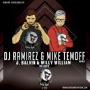 J. Balvin & Willy William - Mi Gente (DJ Ramirez & Mike Temoff Remix) (Radio Edit) (Original Mix)