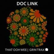 Doc Link - That Ooh Wee (Original Mix)