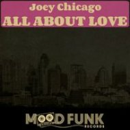 Joey Chicago - All About Love (Original Mix)