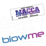 Macca - Ride Me Baby (Original Mix)