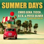 Chris Geka, Tecca, D.F.K., Pryce Oliver - Summer Days (Original Mix)