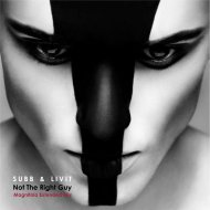 SUBB & LIVIT - Not the Right Guy (Magnitola Extended Mix) (Original Mix)