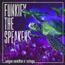 Megan Hamilton & Tortuga - Funkify The Speakers (Original Mix)