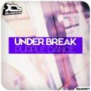 Under Break - Purple Dance (Original Mix) ()