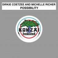 Dirkie Coetzee & Dirkie Coetzee and Michelle Richer & Michelle Richer - Possibility (Jason Seizures Dub)