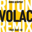 - Rinse & Repeat (VOLAC Remix)