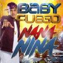 Baby Fuego - Nana Nina (Original Mix)