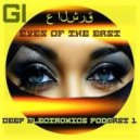 GIRLBAD - Eyes of the East (Deep Electronics Podcast #.1) (Original Mix)