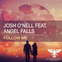 Josh O\'Nell Feat. Angel Falls - Follow Me (Extended Mix)
