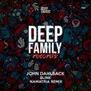 John Dahlback - Blink (Namatria Remix) (Original Mix)