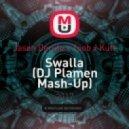Jason Derulo x Toob x Kutt - Swalla (DJ Plamen Mash-Up) (Original Mix)
