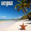 Dimizer - Dreams By The Sea (Original Mix)