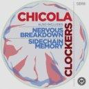 Chicola - Clockers (Original Mix)