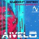 Элджей ft. Khitrov - Bounce Summer Day ( AIVELO mash\'up ) (Original Mix)