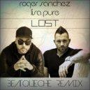 Roger Sanchez ft. Lisa Pure - Lost (BeatQueche Remix) (Original Mix)