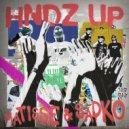 Matisse & Sadko - HNDZ Up (Extended Mix)