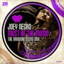 Joey Negro - Must Be The Music (The Original Disco Mix) ()