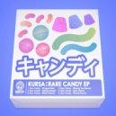 Kursa & Duskky - Rare Candy (Remix)