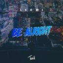 Leowi - Be Alright (Original Mix)