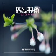 Ben Delay Feat. Alexandra Prince  - Out of My Life (Extended Mix) ()