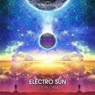 Electro Sun - Cotton Candy (Original Mix)