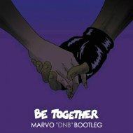 Major Lazer feat. Wild Belle - Be Together (Marvo DnB Bootleg) (Original Mix)