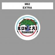 M62 - Extra (Original Mix)