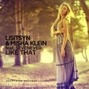 Lisitsyn & Misha Klein & SevenEver - Like That (feat. SevenEver) (Original Mix)  ()