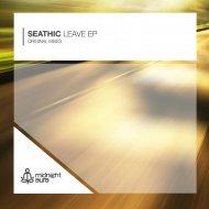 Seathic - Run (Original Mix)