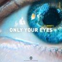 Paket - Only Your Eyes (Original Mix) ()