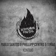 Pablo Santos & Phillipp Centro - Kontakt (Original Mix)