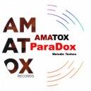 Amatox - Paradox (Original Mix)