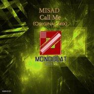 MISAD - Call Me (Original Mix)