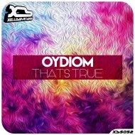 Oidyom - That\'s True (Original Mix)