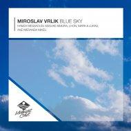 Miroslav Vrlik  - Blue Sky (Mark & Lukas Remix)