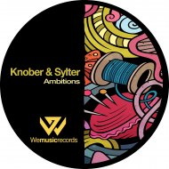 Knober & Sylter - Ambitions (Original Mix)