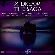 X-Dream - The Saga (Original Mix)