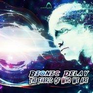 Bionic Delay - Source Code (Original Mix)