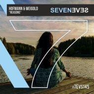 Hofmann & Weigold - Reasons (Original Mix)