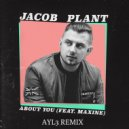 Jacob Plant - About you (AYL3 remix) (Original Mix)