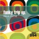 Paul Cutie - Funky Revenge (Original Mix)