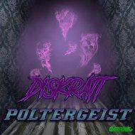 Diskratt - Poltergeist (Original Mix)
