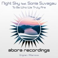 Night Sky feat. Sonia Suvagau - To Be Who We Truly Are (Afternova Dub Remix)