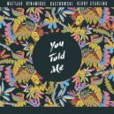 Mattjax & Dynamique & CastNowski & Klory Starling - You Told Me  (Original Mix)