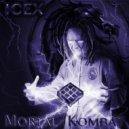 ICEX - Mortal Kombat (ICEX Remix)