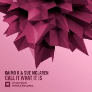 Kaimo K & Sue McLaren - Call It What It Is (Extended Mix)