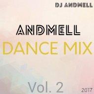 DJ Andmell - Andmell Dance Mix Vol. 2 ()